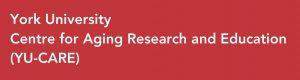 York University Centre for Aging Research and Education (YU-CARE)