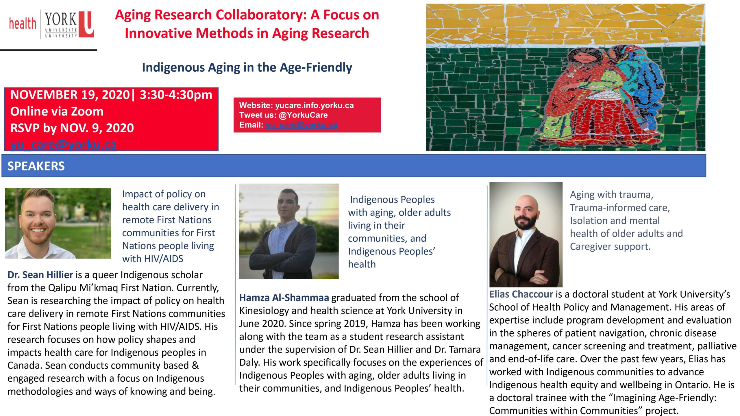 Indigenous Aging in the Age-Friendly with Dr. Sean Hillier, Hamza Al-Shammaa and Elias Chaccour @ Online Via Zoom