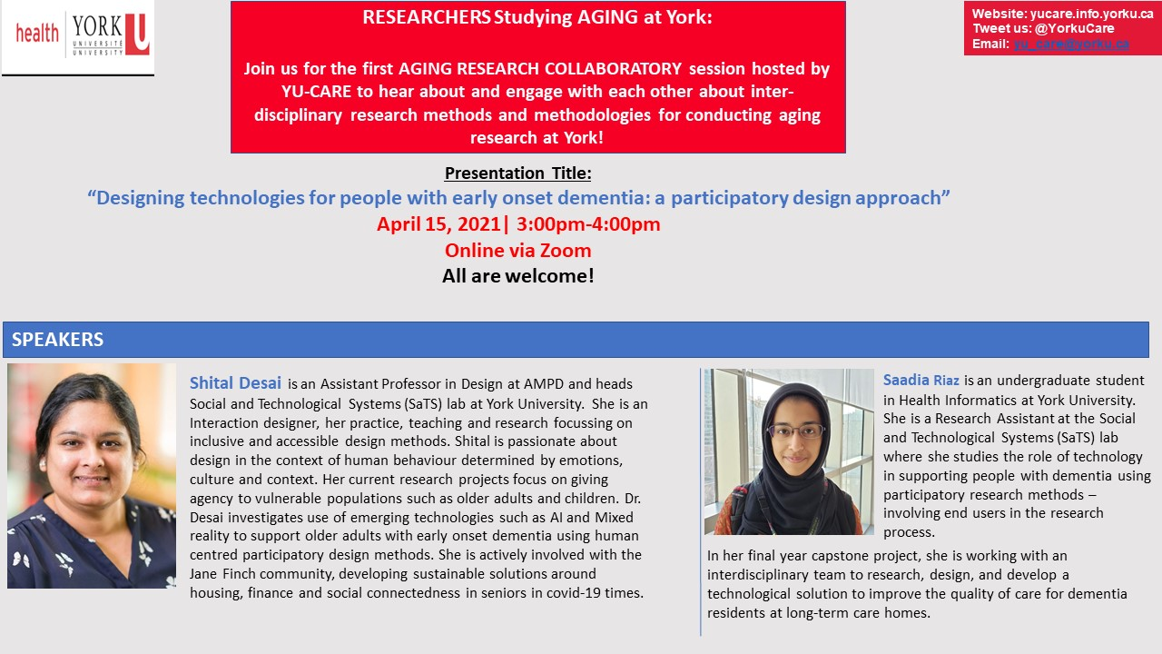 Designing technologies for people with early onset dementia: a participatory design approach with Dr. Desai & Ms. Riaz @ Online via Zoom